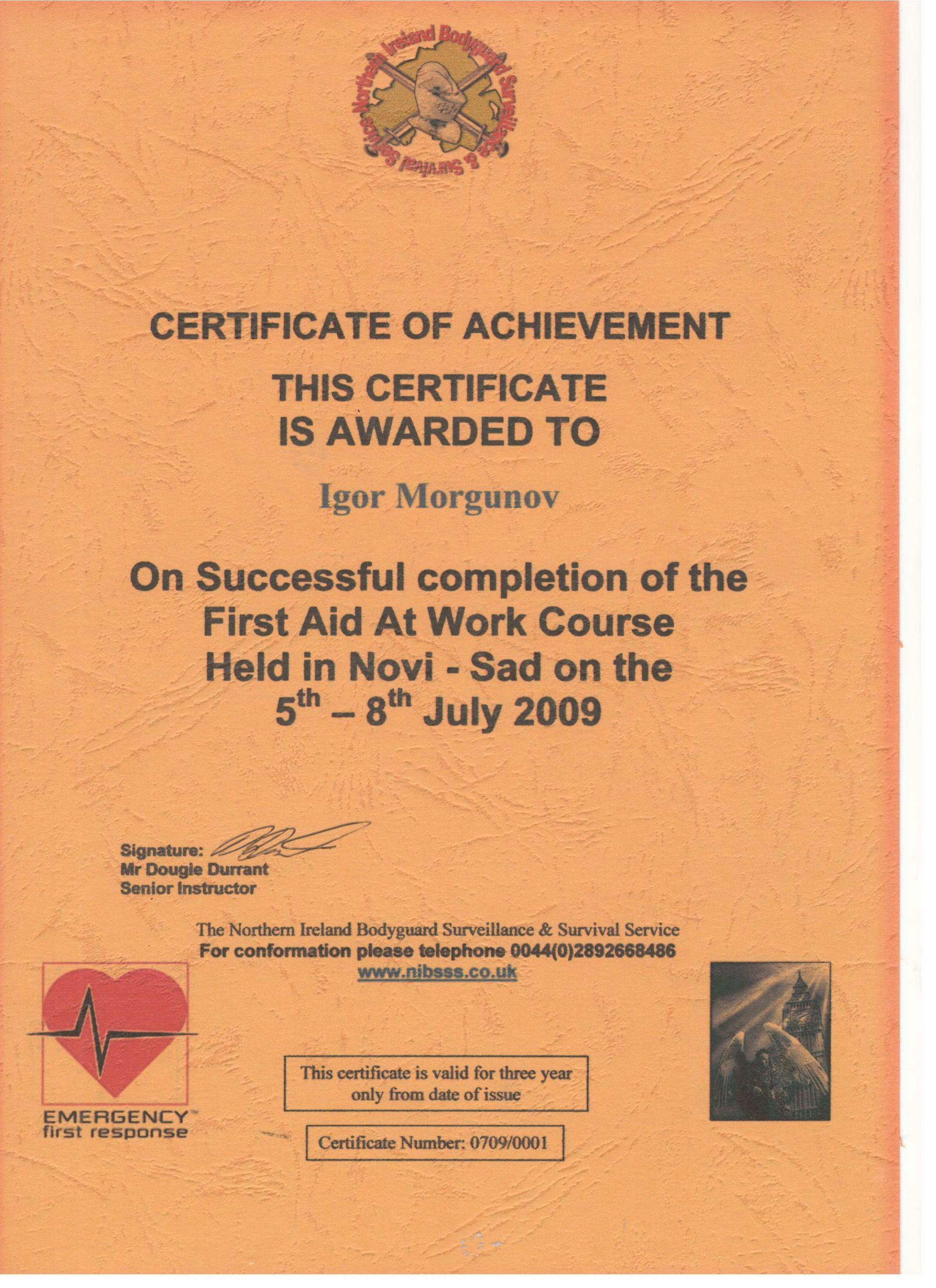 Certificate of Achievement Igor Morgunov 5 - 8 July 2009